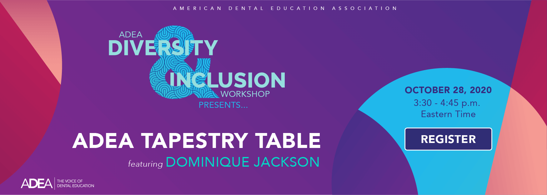 ADEA Diversity & Inclusion Workshop | October 28, 2020 | 3:30 - 4:45 p.m. ET